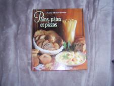 Pains, Pâtes et Pizzas de Christine et Bernard Charretton