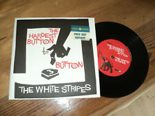 """WHITE STRIPES / THE HARDEST BUTTON TO BUTTON -St ides of march (2003) 7""""ORIGINAL"""