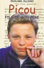 Edouard OLLIVRO * Picou fils de son Père * roman enfance Trégor Coop Breizh