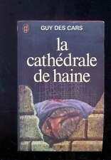 Guy des Cars La cathédrale de haine, J'ai Lu 1978