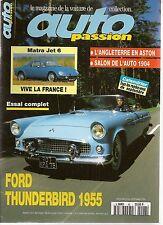 AUTO PASSION 96 FORD THUNDERBIRD 1955 MATRA JET 6 SAAB 96 V4 BAJA 1000 1969