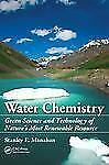 Water Chemistry: Green Science & Technology Int'l Edition