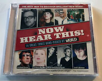 NOW HEAR THIS 2006 Compilation CD Elvis Costello Brian Eno Drive By Truckers