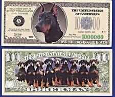 1- Doberman Pinscher Dog Dollar Bill Collectible- Fake- Money- Item -H1