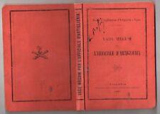 MILITARIA VADE MECUM PER L'UFFICIALE D'ARTIGLIERIA 1879 ARTILLERIE ITALIE ARMEE