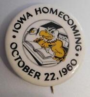 Herky the Hawk UNIVERSITY OF IOWA HOMECOMING PIN Badge October 22, 1960