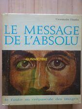 Le Message de l'absolu Germain Bazin