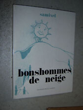Samivel Bonshommes de neige Mythra Chamonix 1972