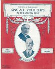 1921 Prez Harding Sec of State Charles Hughes Sheet Music Sink All Your Ships
