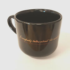 Everybody Talks About The Weather But Does Nothing Soup Coffee Mug Mark Twain