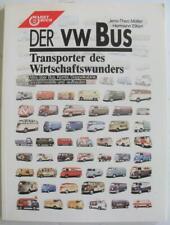 Der VW Bus Transporter Des Wirtschaftswunders Jens-Theo Muller & Hermann Eiken