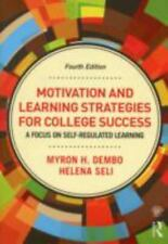 Motivation and Learning Strategies for College Success : A Self-Regulatory...