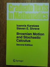 Brownian Motion and Stochastic Calculus 2nd Ed Vol 113 Karatzas  Shreve Springer