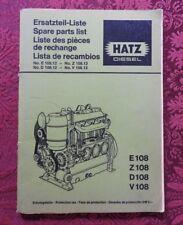 GENUINE HATZ E108 Z108 D108 V108 E Z D V 108 DIESEL ENGINE PARTS CATALOG MANUAL