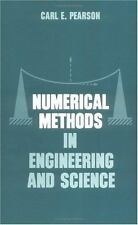 Numerical Methods In Engineering and Science Pearson, Carl .E. Hardcover Book Ne
