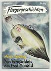 FLIEGERGESCHICHTEN - Nr. 24 / Das Vermächtnis des Fred Donald