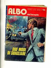 ALBO DELL'INTREPIDO # DUE MODI DI SBAGLIARE #Anno XL N.1531 Giugno 1975#Universo