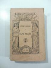 Silvio Pellico, Lettere famigliari inedite. Volume primo. Epistolario italiano