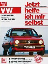 REPARATURANLEITUNG JETZT HELFE ICH MIR SELBST 117 VW GOLF DIESEL II 83-92 JETTA