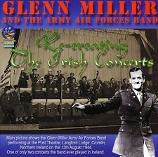 Glenn Miller, Glenn - Recreating the Irish Concerts [New CD]