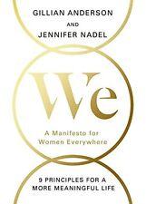 We: A Manifesto for Women Everywhere,Gillian Anderson, Jennifer Nadel