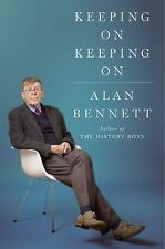 Keeping on Keeping on by Alan Bennett: New