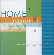 The Home Renovation Workbook Home of Your Dreams