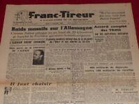 """[PRESSE WW2 39-45] """"FRANC TIREUR"""" # 188 / 8 FEVRIER 1945 EO  Libération Camps"""