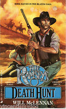 The Ramseys 11: Death Hunt by Will McLennan (Paperback, 1991)