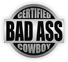 Certified Bad Ass Cowboy Hard Hat Decal / Helmet Sticker Label Rodeo Bullrider