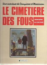 LE CIMETIERE DES FOUS   DAMPIERRE/MORRISSON    edt  DARGAUD