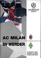 EC I CHAMPIONS LEAGUE 93/94 AC Mailand / Milan - Werder Bremen, 02.03.1994