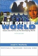The Other World: Issues and Politics of the Developing World (5th Edition)
