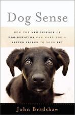 Dog Sense: How the New Science of Dog Behavior Can Make You A Better F-ExLibrary