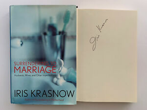 Surrendering to Marriage SIGNED by Iris Krasnow 2001 Hardcover Book 1ST EDITION