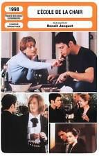 FICHE CINEMA : L'ECOLE DE LA CHAIR - Huppert,Jacquot 1998 The School of Flesh