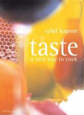 Taste: A New Way to Cook,Sybil Kapoor