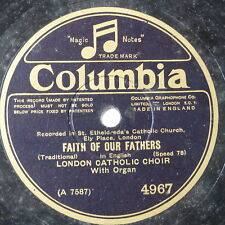 78rpm LONDON CATHOLIC CHOIR faith of our fathers / hail queen of heaven