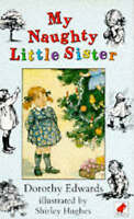 My Naughty Little Sister (Read Aloud Books), Dorothy Edwards , Good | Fast Deliv