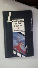 L'assassin crève l'écran (French) Hardcover – 1999 by Grimaud Michel (Author)