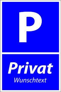 Parkplatzschild mit Wunschtext • Privatparkplatz • Alu-Verbund • PVC • Blau