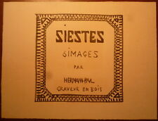 Hermann Paul. 6 estampes série la sieste. Joint dessin original couverture. 1921