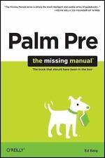 Palm Pre: The Missing Manual: The Missing Manual: By Baig, Ed
