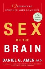 Sex on the Brain: 12 Lessons to Enhance Your Love