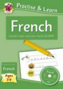 Practise & Learn: French Ages 7-9 - with Vocab CD-ROM Paperback CGP Books