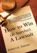 How to Win (& Survive) a Lawsuit: The Secrets Revealed-ExLibrary