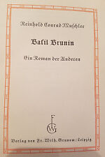 Basil Brunin by Muschler (German) H.C. 1928, SIGNED by author- #9 of 50 printed.