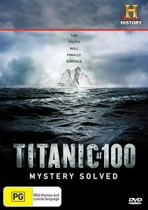 Titanic At 100 - Mystery Solved (DVD, 2012) - Region 4