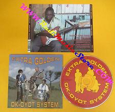 CD EXTRA GOLDEN Ok-Oyot System 2006 Us THRILL JOCKEY  no lp mc dvd (CS7)