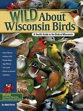Wild about Wisconsin Birds: A Youth's Guide to the Birds of Wisconsin (Paperback